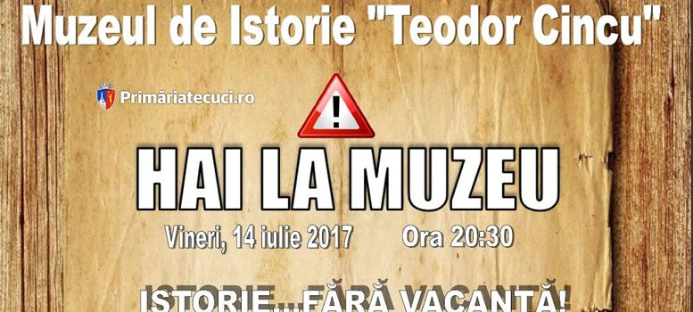 Muzeul de Istorie Teodor Cincu organizeazăactivitatea cultural-educativă Hai la Muzeu! Istorie...fără vacanţă!