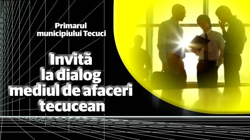 Invitatie-la-dialog-mediul-de-afaceri-Tecuci