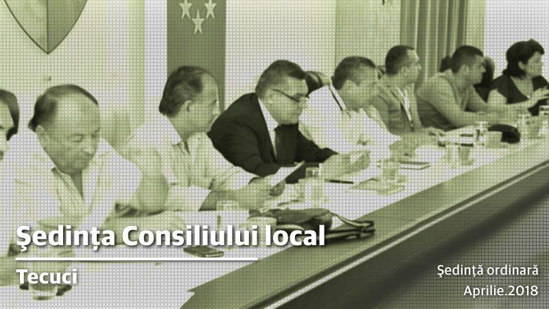 Convocarea Consiliului local Tecuci aprilie 2018