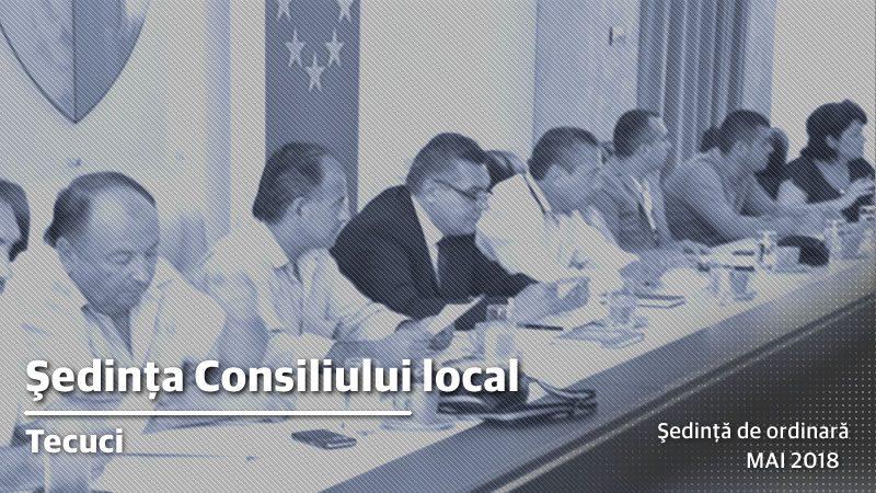 Convocarea Consiliului local Tecuci 24 05 2018
