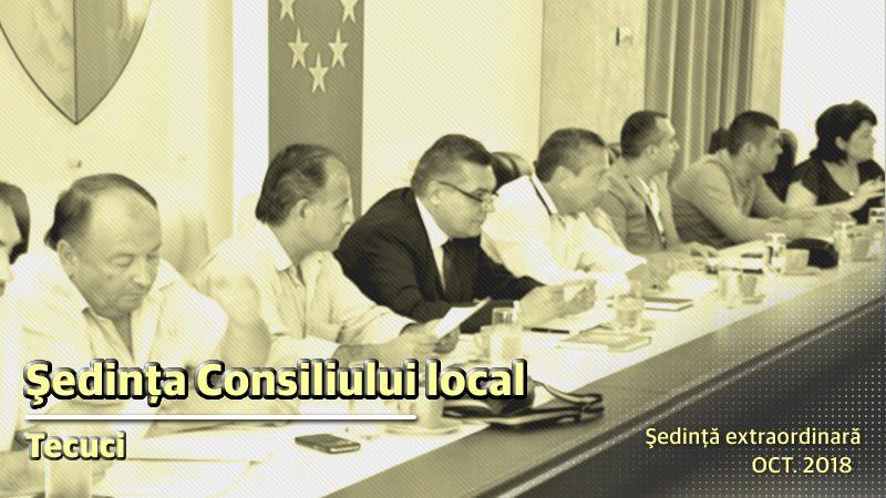 Sedinta extraordinara a Consiliului Local Tecuci oct.2018