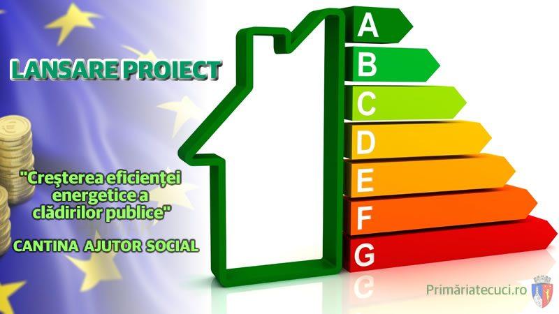 Lansare proiect Cresterea eficientei energetice sediul Cantina ajutor Social Tecuci
