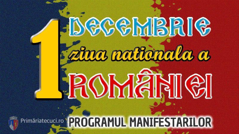 Ziua Nationala a romaniei programul Manifestarilor la Tecuci