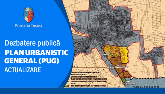 Actualizare Plan Urbanistic General al Municipiului Tecuci