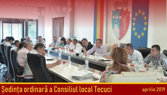 Consiliul local Tecuci aprilie 2019