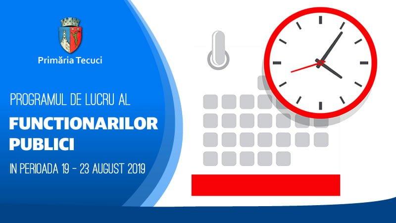 Program-de-lucru-al-functionarilor-publici-Tecuci-2019