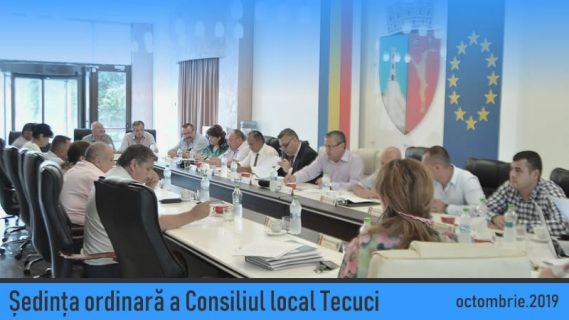 Ședință Ordinară Consiliului Local Tecuci octombrie