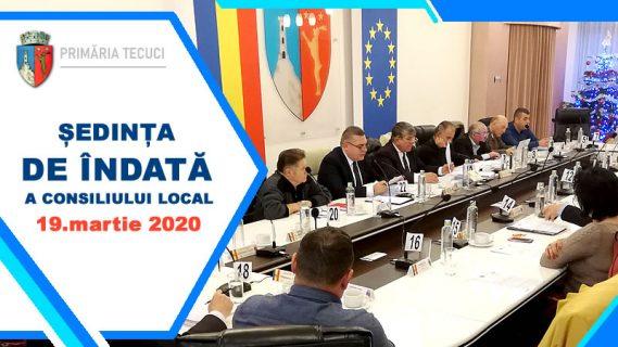 Sedinta DE ÎNDATĂ a consiliului local Tecuci martie 2020